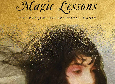Book Buzz: Magic Lessons: The Prequel to Practical Magic by Alice Hoffman