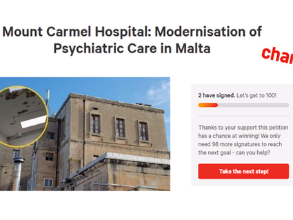 Petition Launched For Reform At Mount Carmel & The Modernisation Of Psychiatric Care In Malta