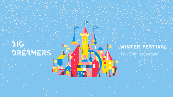 Big Dreamers Winter Festival