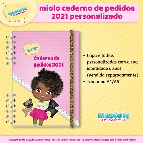 Arte miolo caderno de pedidos personalizado 2021