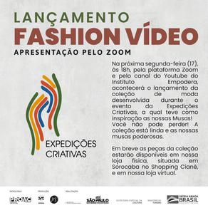LAÇAMENTO DO FASHION VÍDEO DO EXPEDIÇÕES.