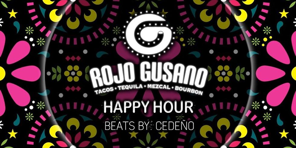 HAPPY HOUR @ ROJO GUSANO 🐛