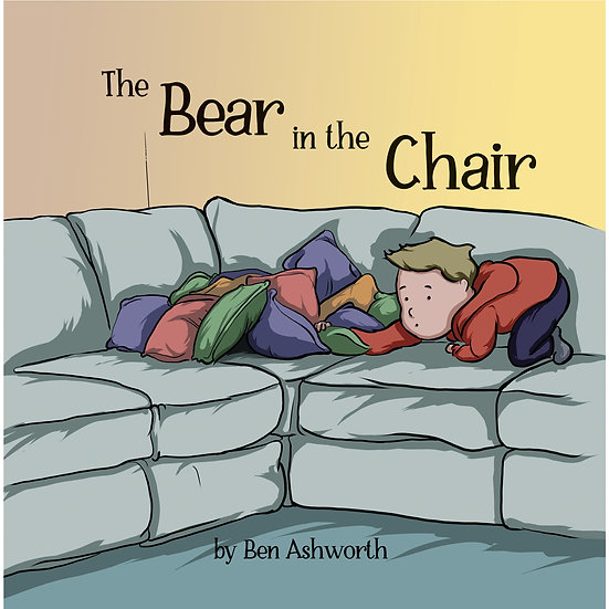 The Bear in the Chair - Children's Book