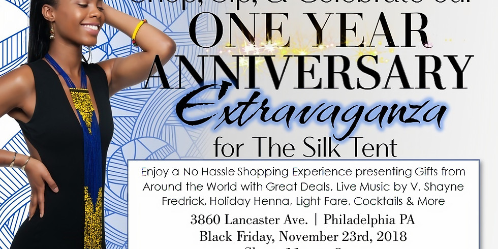 The Silk Tents' One Year Anniversary Extravaganza