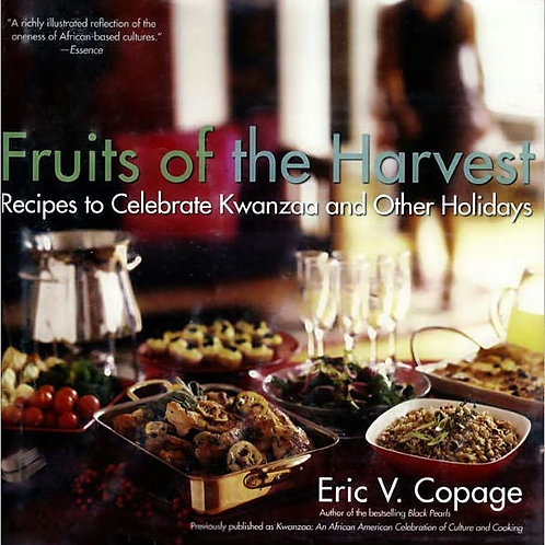 Fruits of the Harvest: Recipes to Celebrate Kwanzaa & Other Holidays | Hardcover