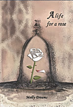 molly deams a life for a rose normandie auteure ecrivain villers sur mer