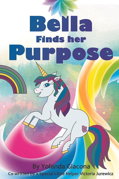 Bella Finds her Purpose