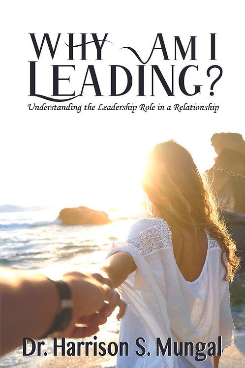 Why Am I Leading?