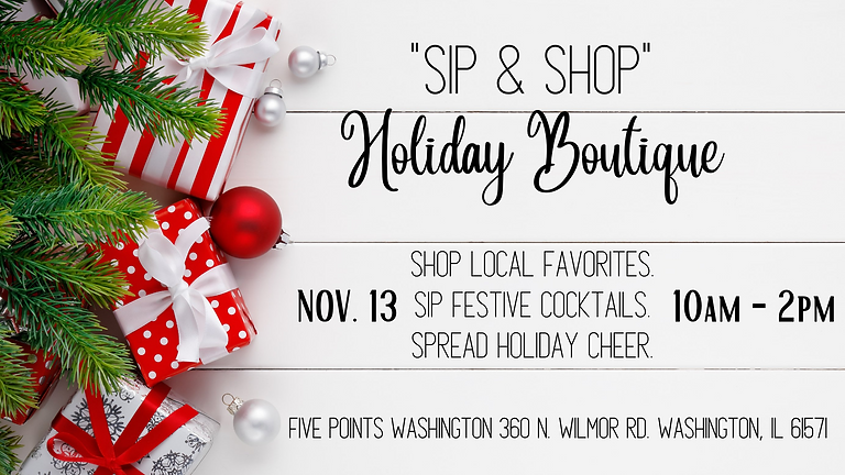 """""""Sip and Shop"""" Holiday Boutique"""