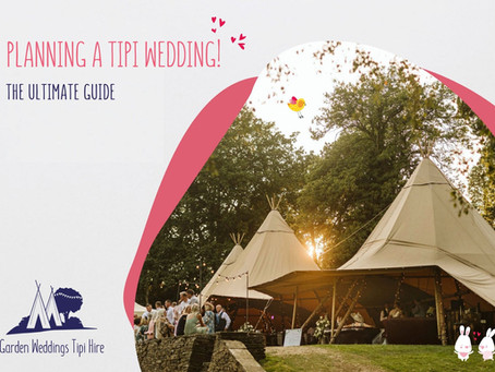 Planning a Tipi Wedding in Yorkshire - The Ultimate Guide