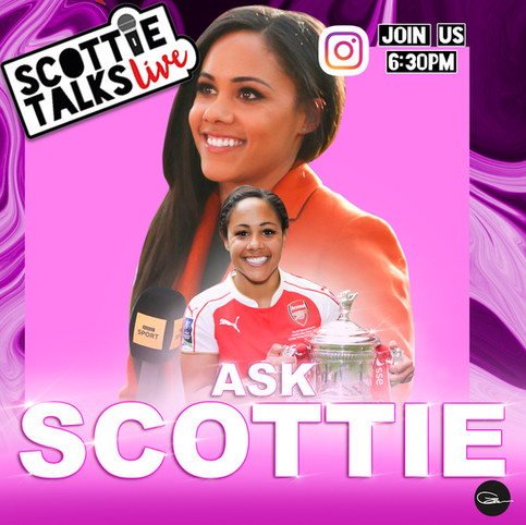 Alex Scott / Scottie Talks Live