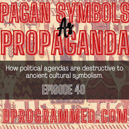 Ep:40 Pagan Symbols As Political Propaganda with Matthew Leigh Embleton