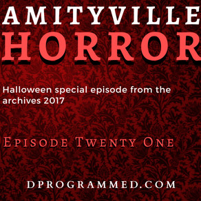 Ep:21 The Amityville Horror Halloween 2020 Series