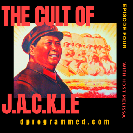 Ep:3 The Cult of J.A.C.K.I.E