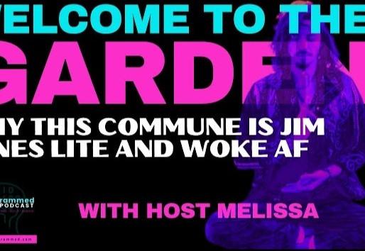 """How """"The Garden"""" Is Jim Jones Lite and Woke AF."""