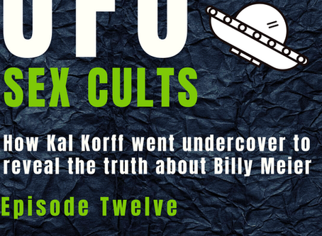 UFO Sex Cults: How Kal Korff went undercover To Expose The Billy Meier Cult.