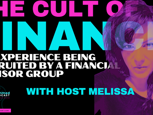 Cult Of Finance: How My Training Was Similar To Cult Procedures of Indoctrination