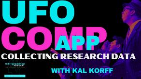 U.F.O COMP App Collecting Research Data with Kal Korff