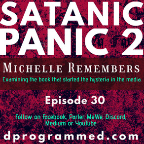 Ep 30: Satanic Panic 2, Analyzing Michelle Remembers with Cherylee Black