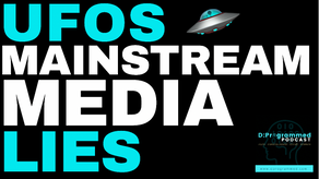 Why Mainstream Media is Using UFO's to Manipulate Us?