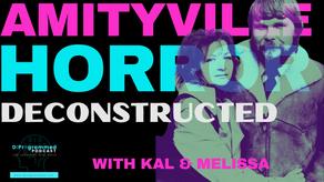 Melissa's Birthday Livestream: Deconstructing The Amityville Horror with Kal Korff