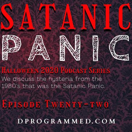 Ep: 22 Satanic Panic with Jon Towers & Adam Sayne