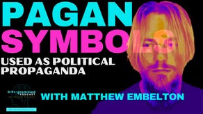 Pagan Symbols As Political Propaganda with Matthew Leigh Embleton