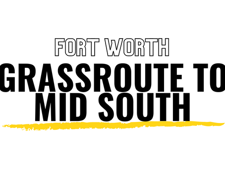 Grassroute to Mid South