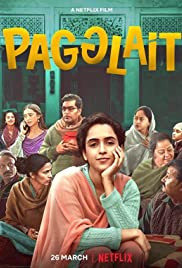 Pagglait - Of Widows and Dysfunctional Families