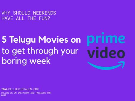 5 Telugu Movies on Amazon Prime to get you through the week