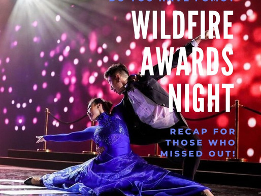 FOMO Cure: Wildfire Awards Night Recap