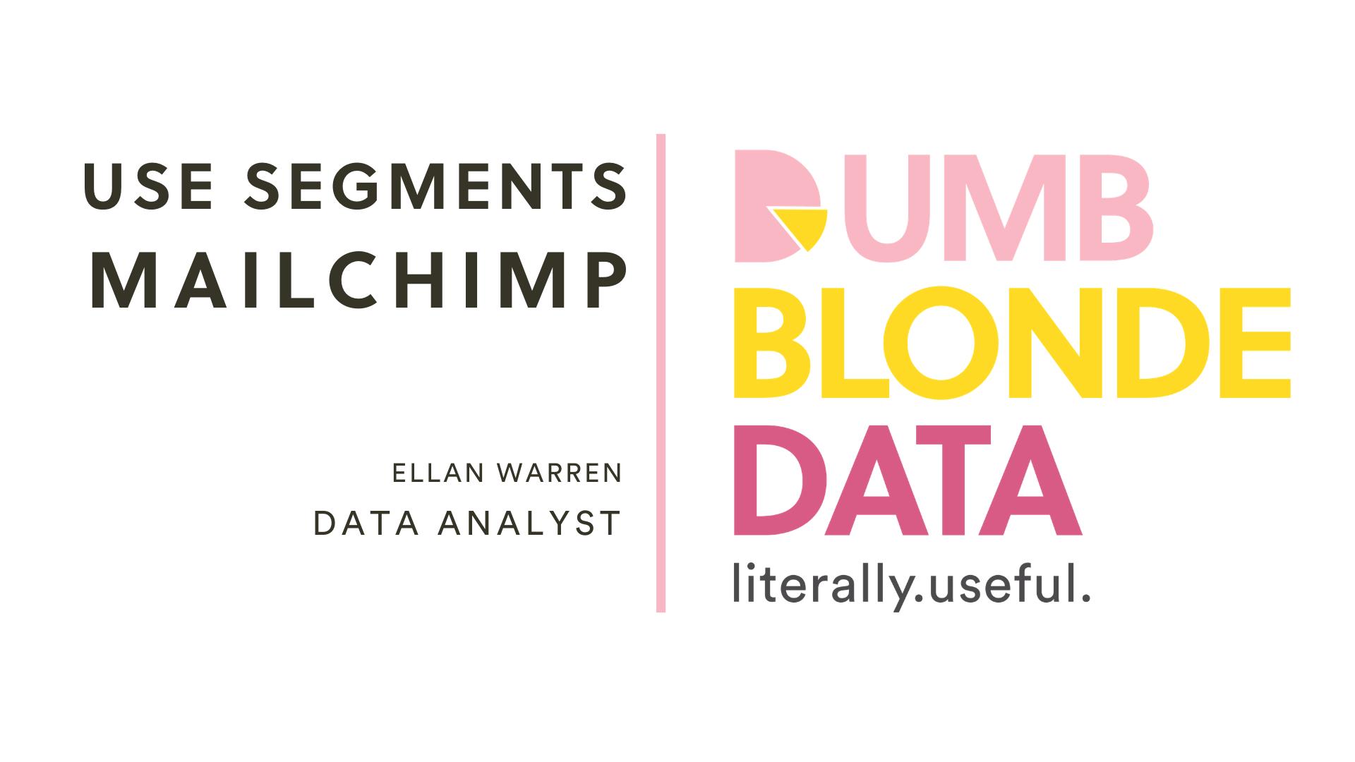 DBD EW Mailchimp Segments (1)