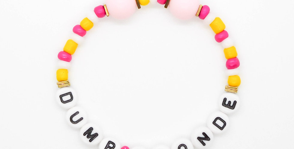 'DumbBlonde' bracelet