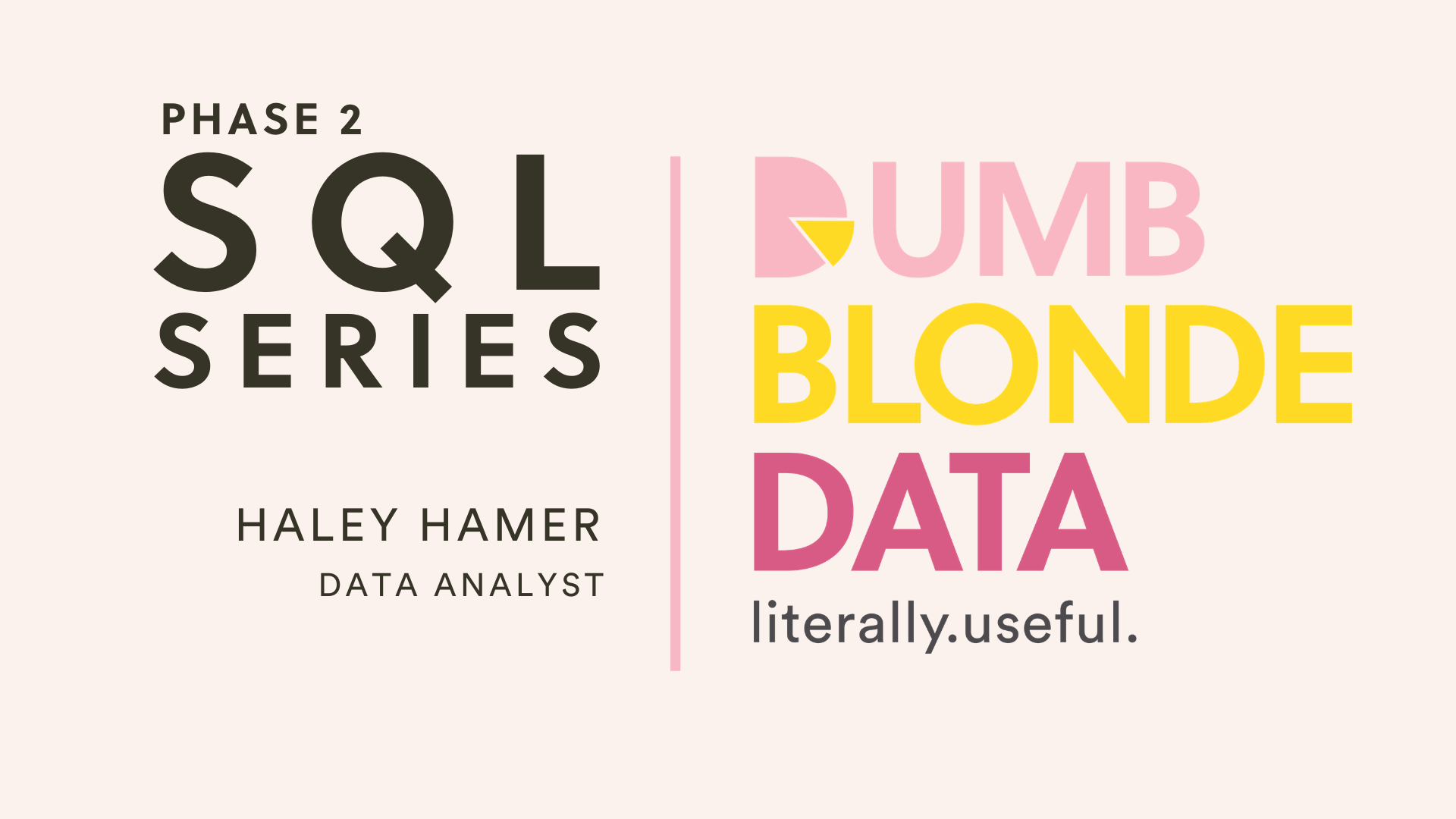 Haley SQL Series Phase 2