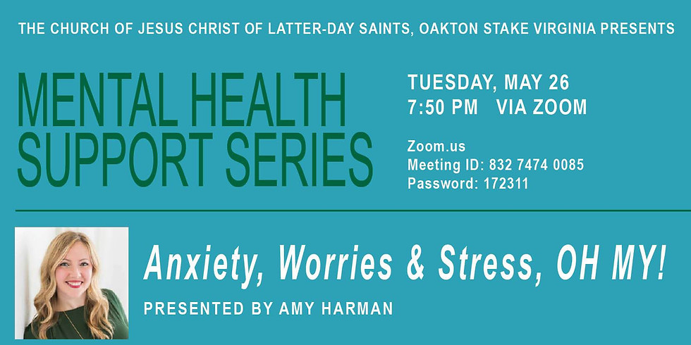 Anxiety, Worries, and Stress--Oh My!