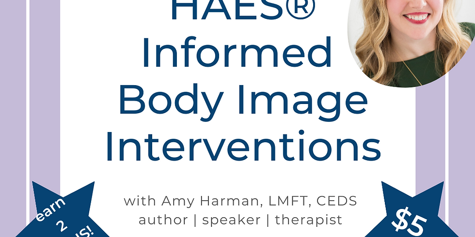 HAES Informed Body Image Interventions