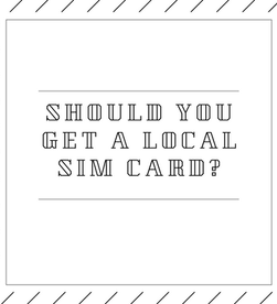 should you get a local simcard?