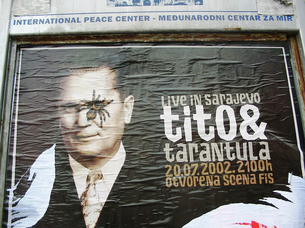 Tito & Tarantula - a poster for an American band performing in Sarajevo in 2002.