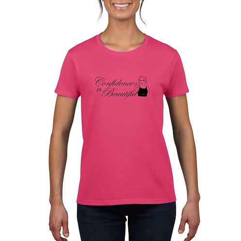 Confidence is Beautiful Ladies' T-Shirt