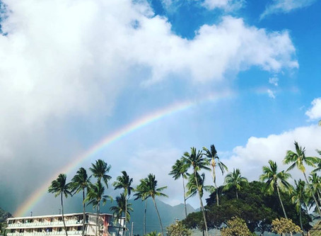 Life Isn't Sunshine and Rainbows...Or Maybe It is! Living in Hawaii