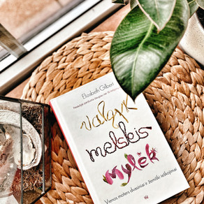 Elizabeth Gilbert - Valgyk, melskis, mylėk