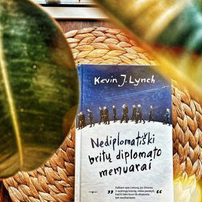 Kevinas J. Lynchas - Nediplomatiški britų diplomato memuarai