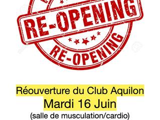 Réouverture Mardi 16 juin