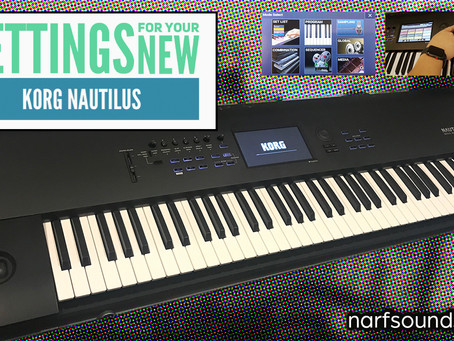 The Best Settings For Your New Korg Nautilus!