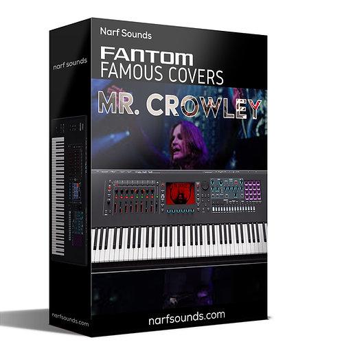 Fantom Famous Covers Mr. Crowley