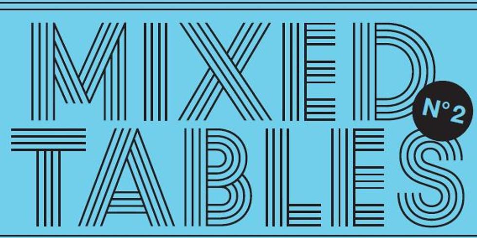 Season Opening: Mixed Tables N°2