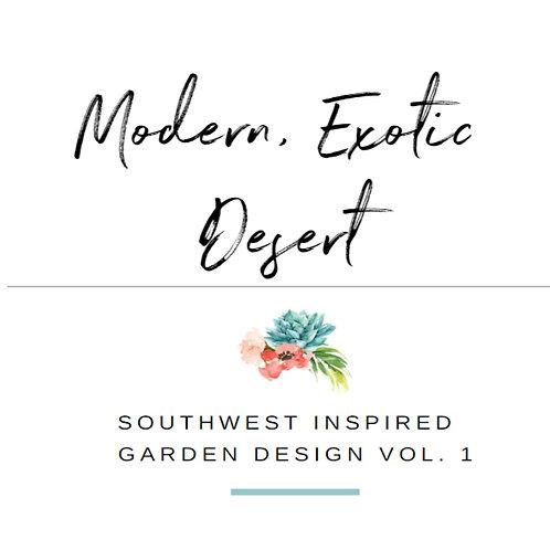 Modern, Exotic Desert