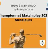 Résultats du Championnat Match Play 2021 Messieurs
