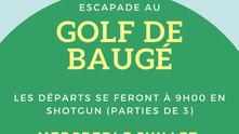 ESCAPADE AU GOLF DE BAUGE.