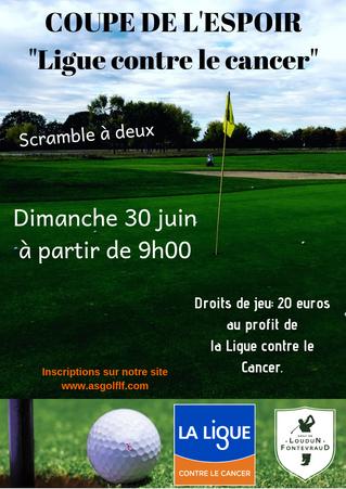 Coupe de l'Espoir (Ligue contre le cancer) le dimanche 30 juin à partir de 9h00 (scramble à 2)